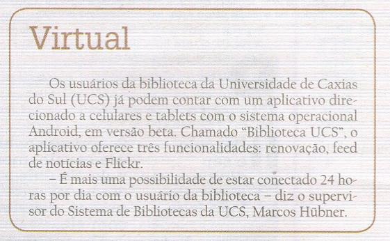 Blog do sistema de bibliotecas da ucs pgina 158 nota publicada na edio impressa do caderno almanaque n601 da edio de 26 e 27 de maio de 2012 do jornal pioneiro fandeluxe Images