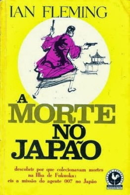 Ian Fleming - A morte no Japão_2