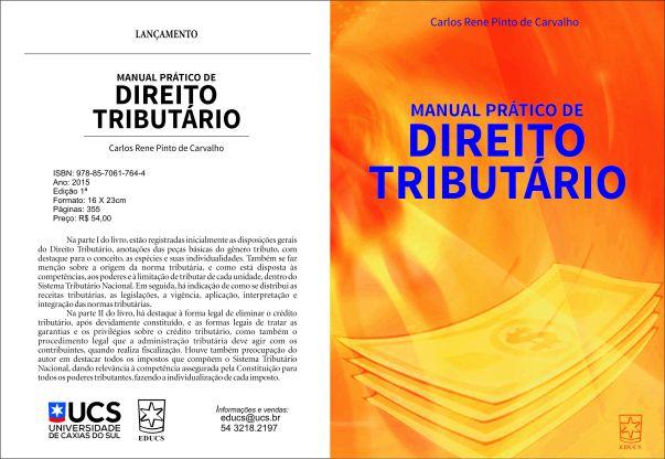 LANÇAMENTO EDUCS - MANUAL PRATICO DE DIREITO TRIBUTARIO