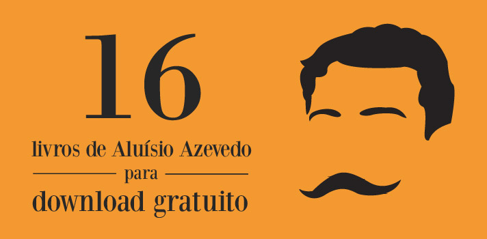 download-livros-aluisio-azevedo-gratuitamente-noticias