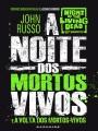 23 A noite dos mortos vivos - John Russo