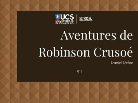 sistema-de-bibliotecas-ucs-seo-de-obras-raras-aventures-de-robinson-cruso-1-638.jpg